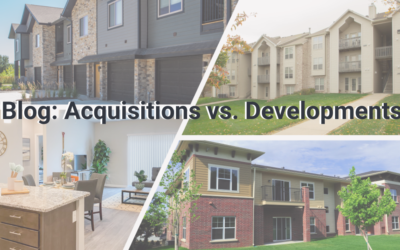 Investing in Multifamily Acquisitions vs.Developments