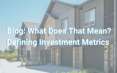 What Does That Mean? Defining Investment Metrics