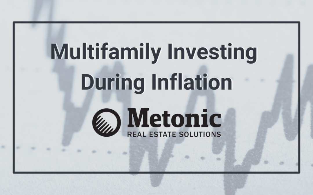 Multifamily Investing During Inflation